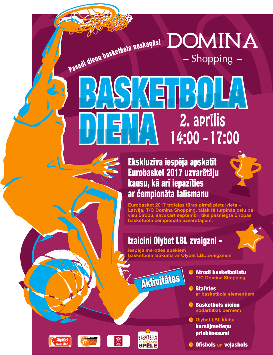 "2.aprīlī Basketbola diena t/c ""Domina shopping"""